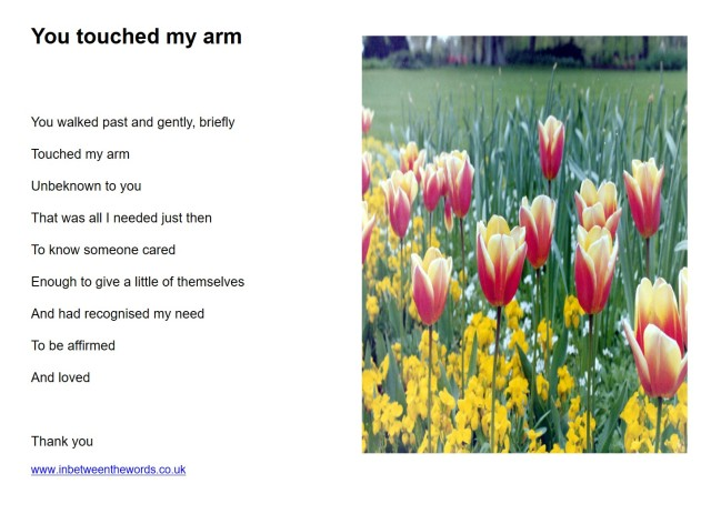 You touched my arm